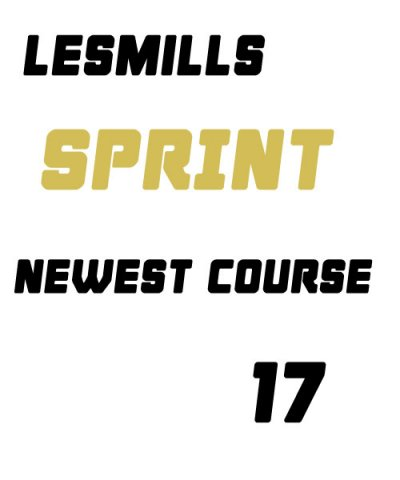 LesMills Sprint 17 VIDEO+MUSIC+NOTES