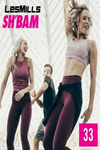 LESMILLS SHBAM 33 VIDEO+MUSIC+NOTES