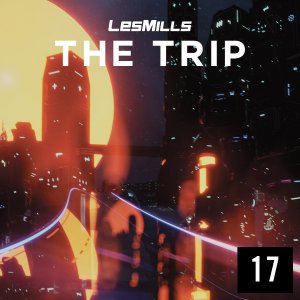 LESMILLS THE TRIP 17 VIDEO+MUSIC+NOTES