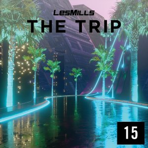 LESMILLS THE TRIP 15 VIDEO+MUSIC+NOTES