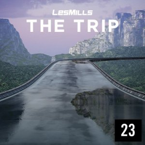 LESMILLS THE TRIP 23 VIDEO+MUSIC+NOTES